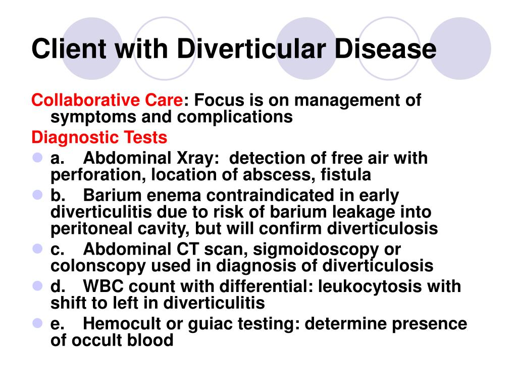 Client with Diverticular Disease