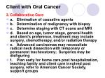 client with oral cancer7