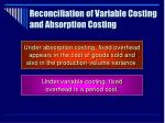 reconciliation of variable costing and absorption costing37