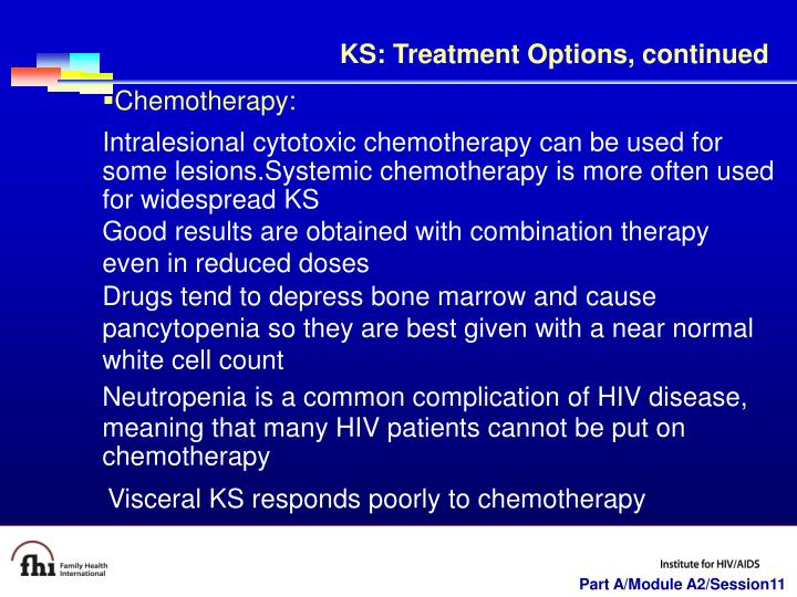 KS: Treatment Options, continued