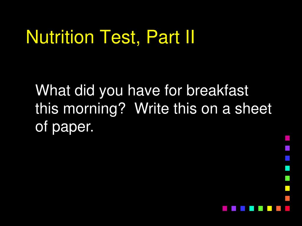 Nutrition Test, Part II