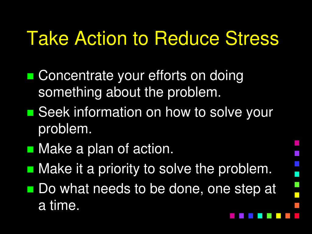 Take Action to Reduce Stress