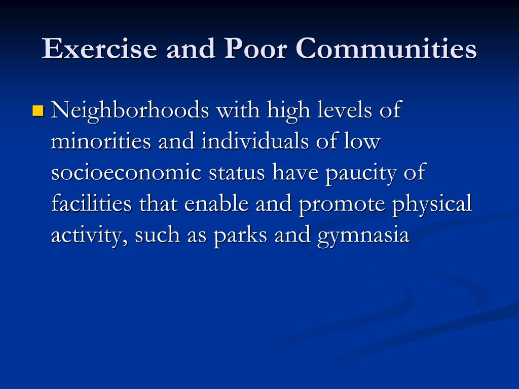 Exercise and Poor Communities