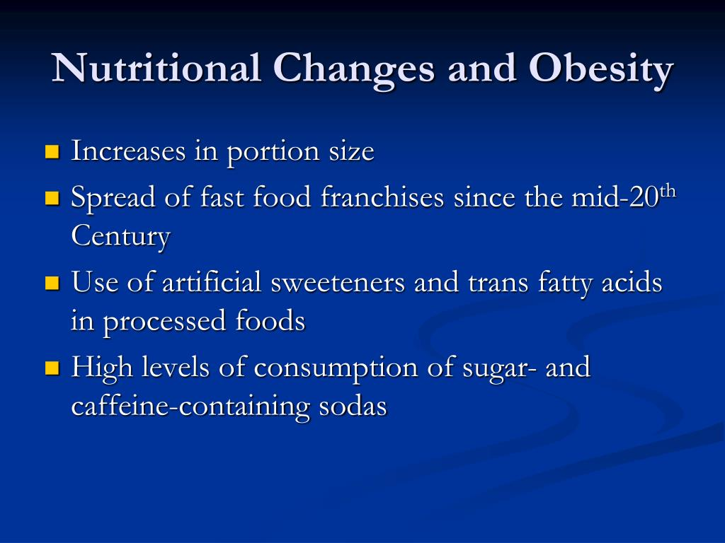 Nutritional Changes and Obesity