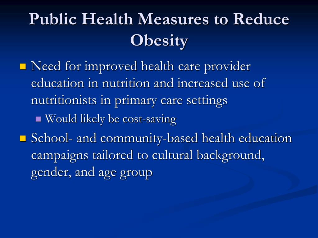 Public Health Measures to Reduce Obesity
