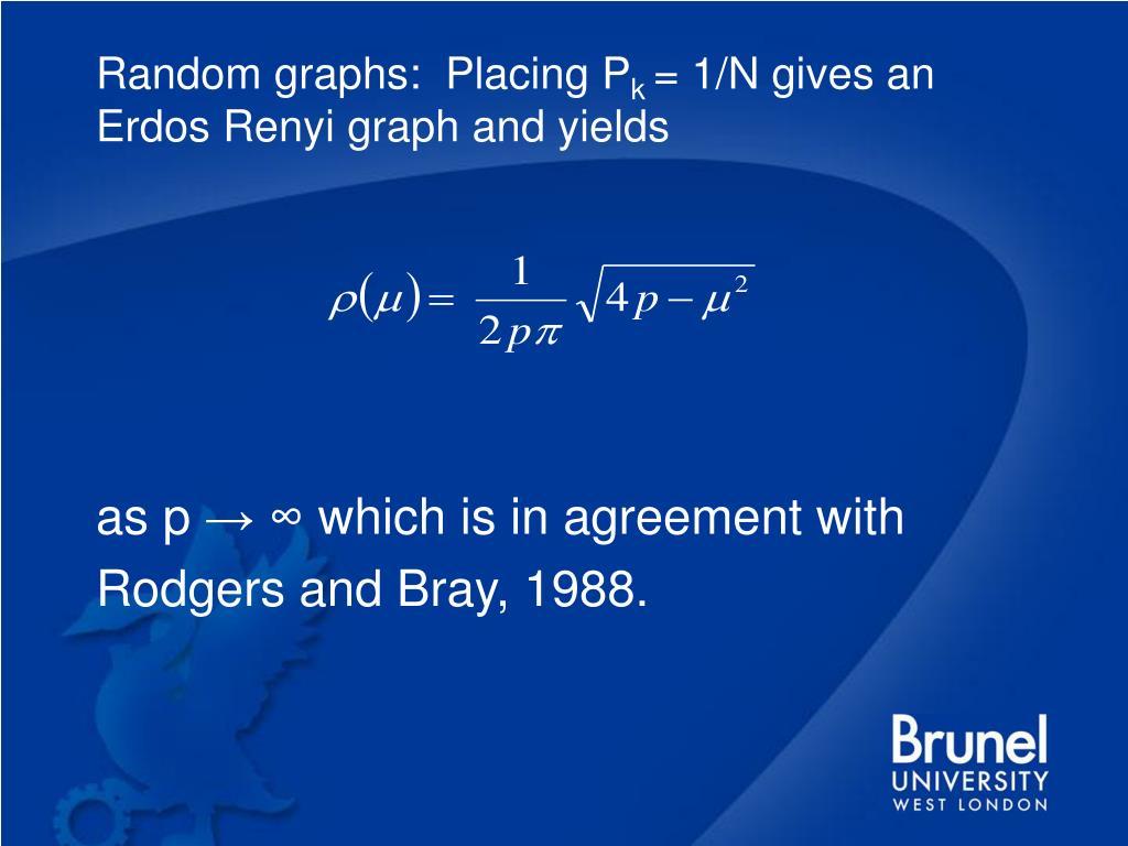 Random graphs:  Placing P