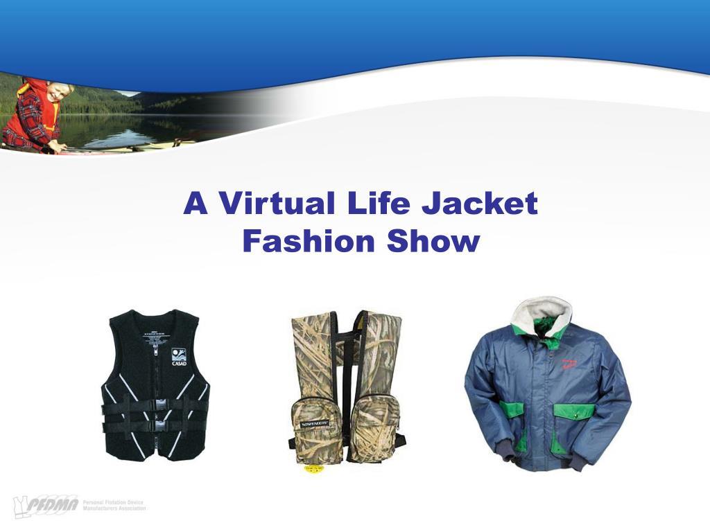 a virtual life jacket fashion show l.