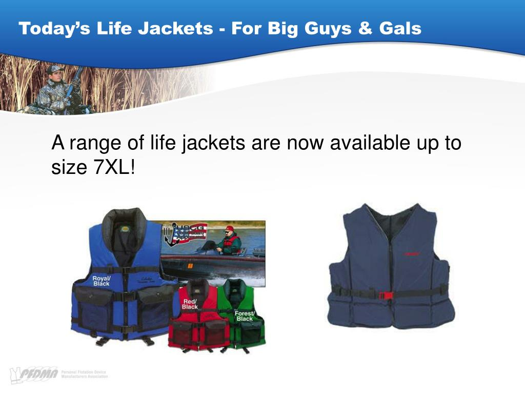 Today's Life Jackets - For Big Guys & Gals
