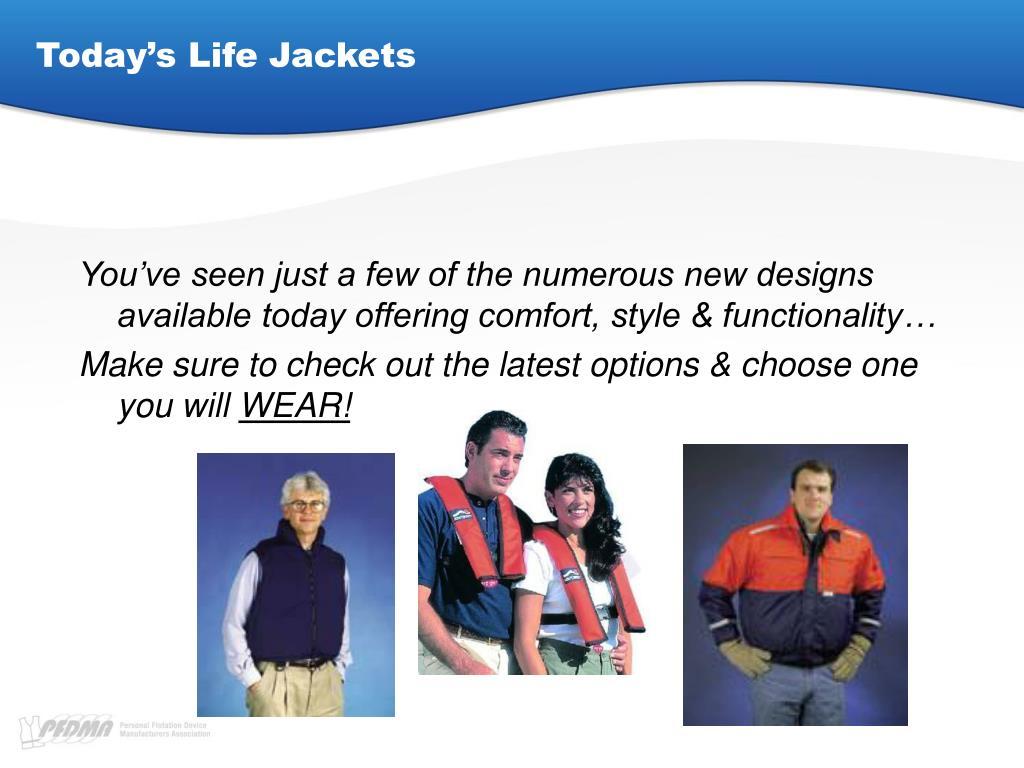 Today's Life Jackets