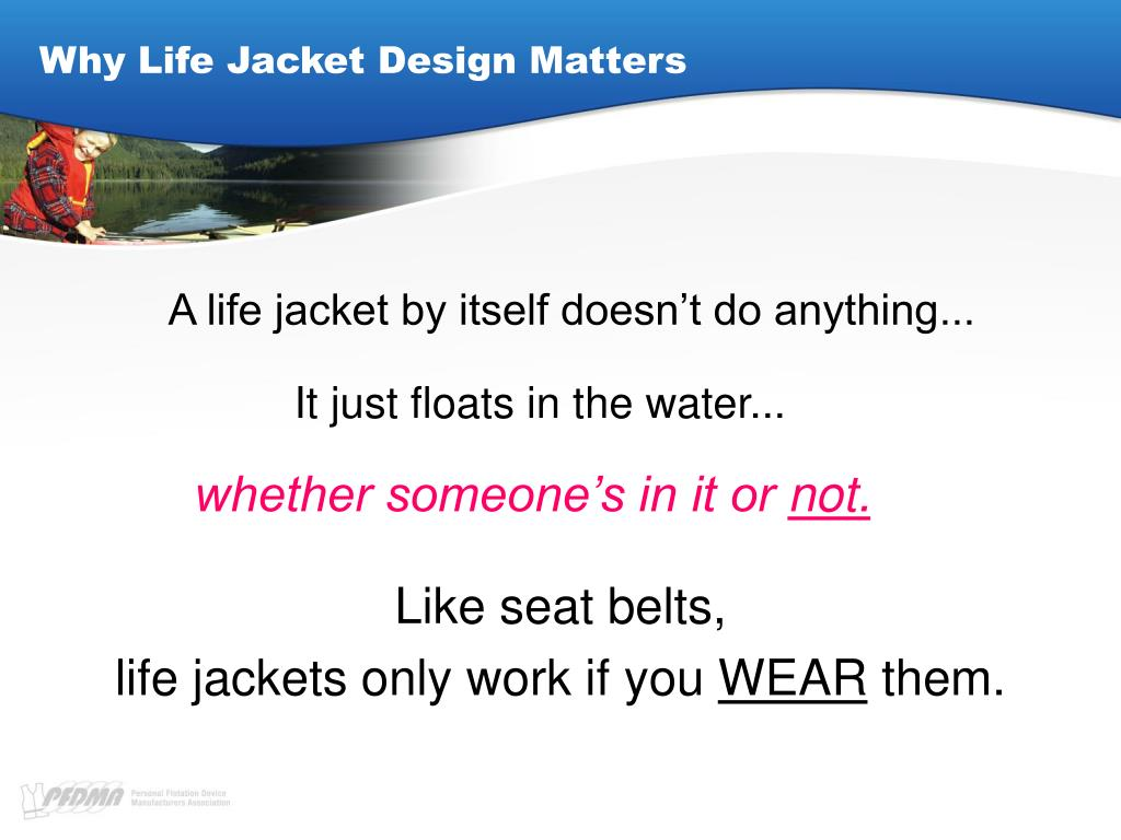 Why Life Jacket Design Matters