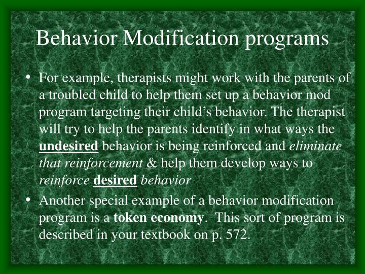 Behavior Modification programs