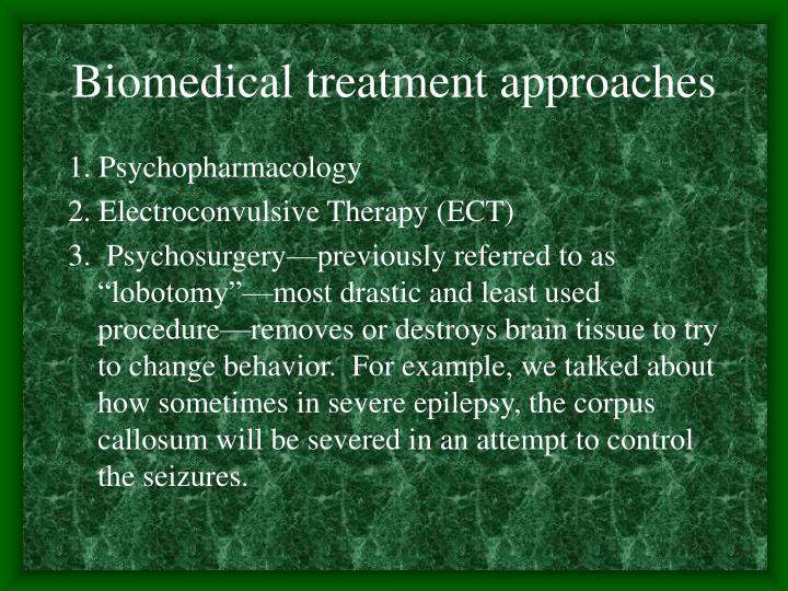 Biomedical treatment approaches