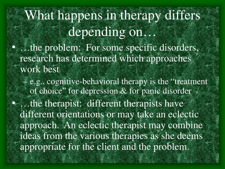 What happens in therapy differs depending on