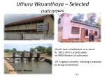 uthuru wasanthaya selected outcomes