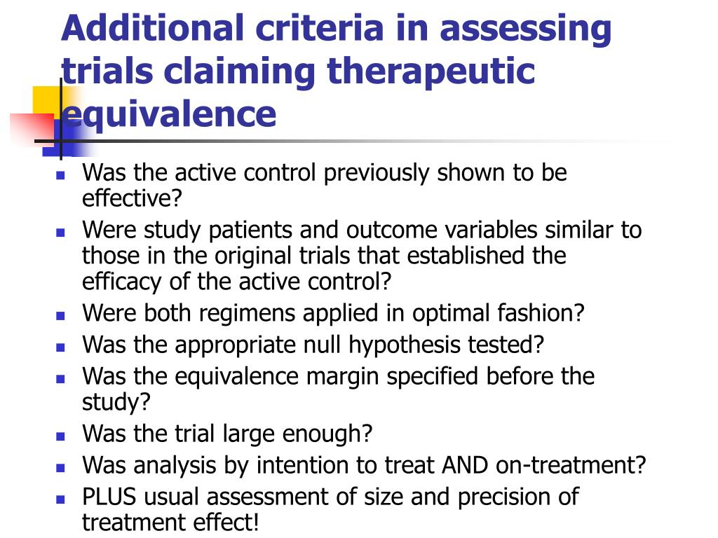 Additional criteria in assessing trials claiming therapeutic equivalence