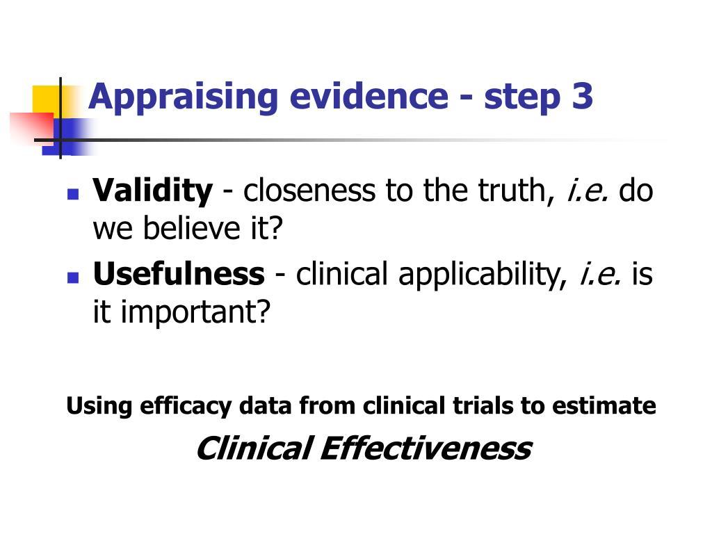 Appraising evidence - step 3