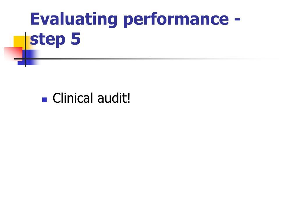 Evaluating performance - step 5