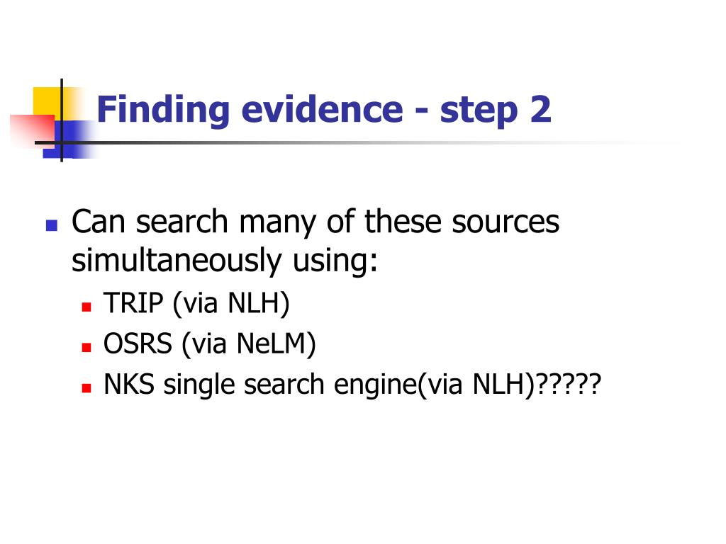 Finding evidence - step 2