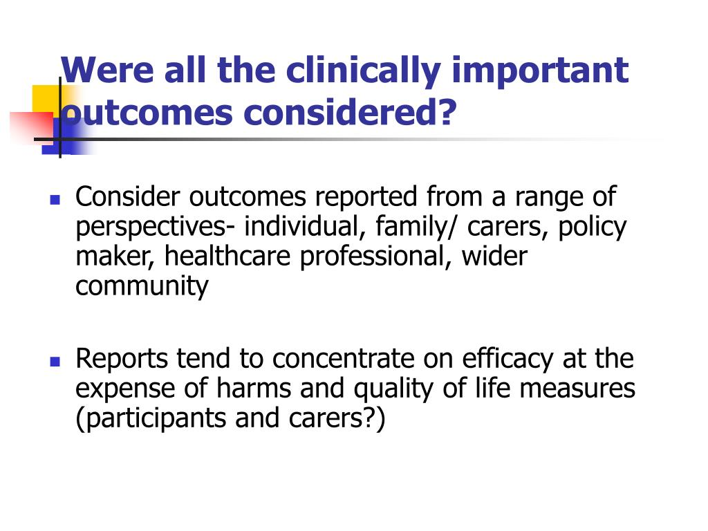 Were all the clinically important outcomes considered?