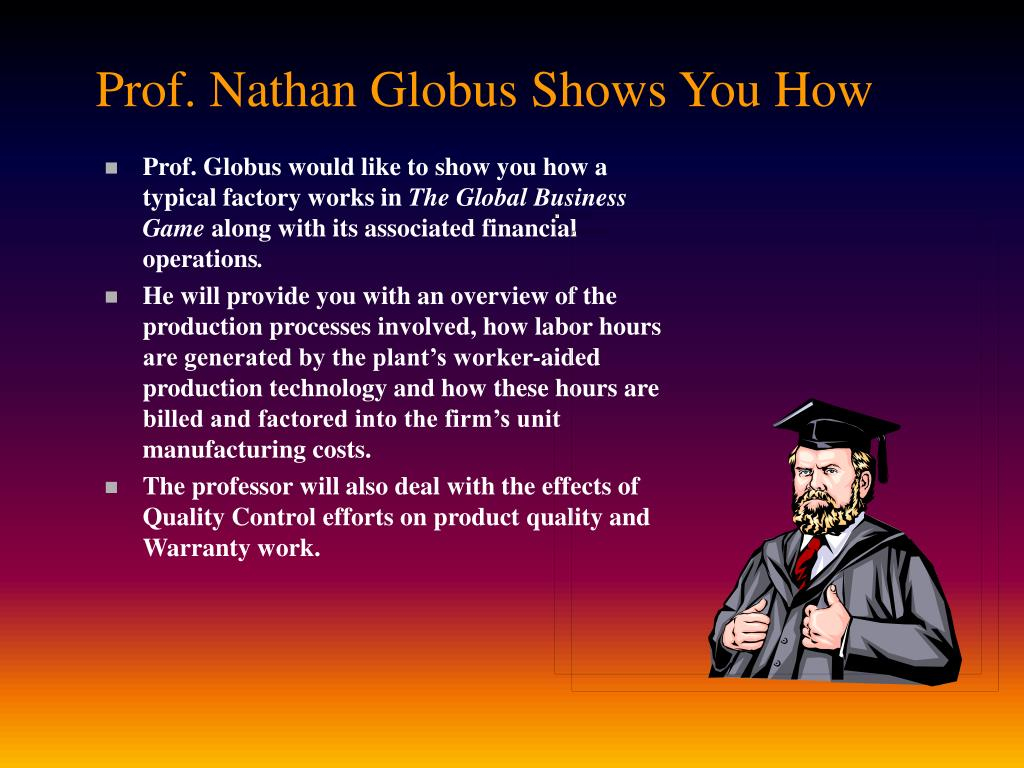 Prof. Nathan Globus Shows You How