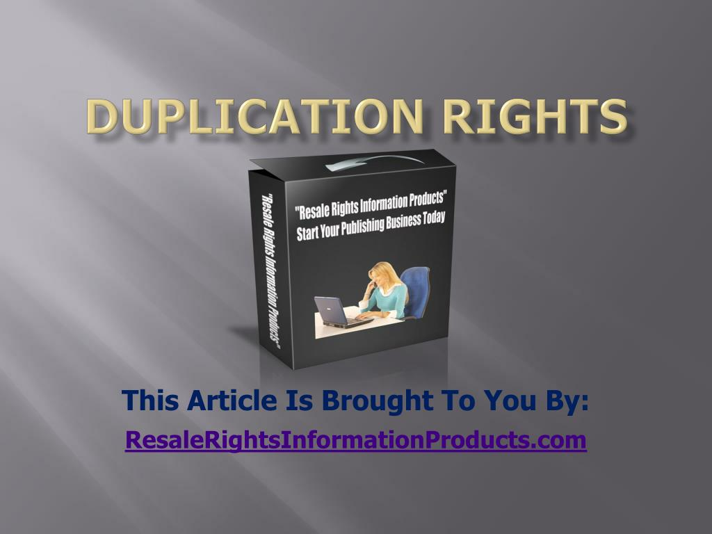 duplication rights l.
