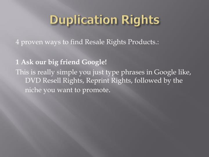 Duplication rights2