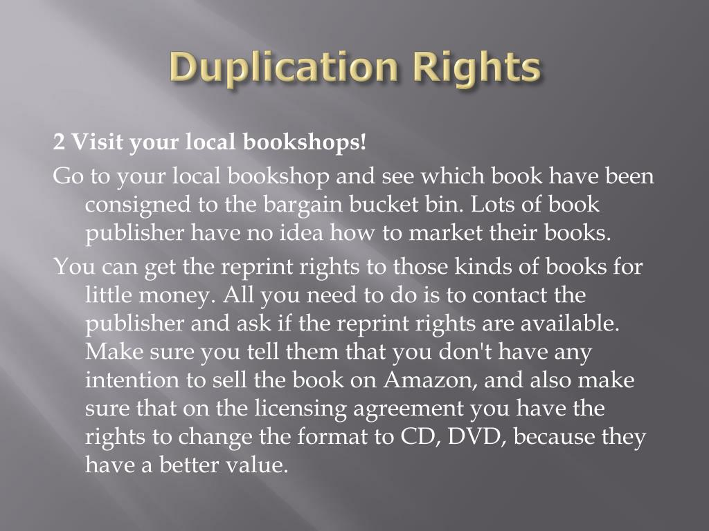 Duplication Rights