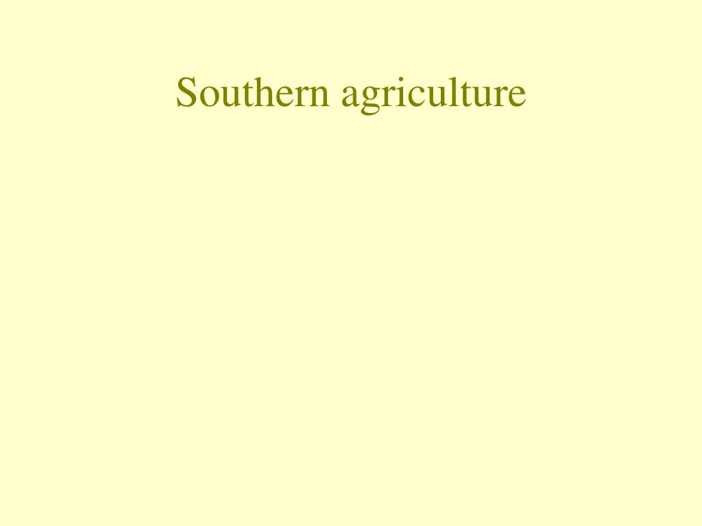 southern agriculture l.