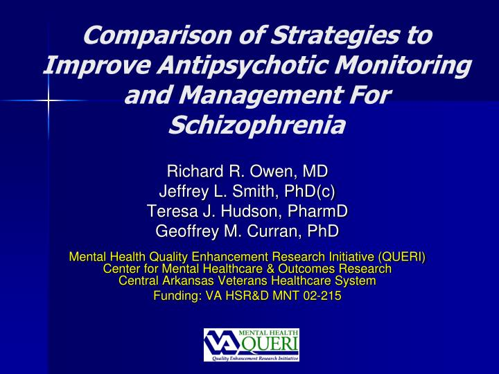 comparison of strategies to improve antipsychotic monitoring and management for schizophrenia n.
