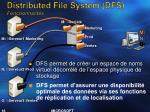 distributed file system dfs fonctionnalit s