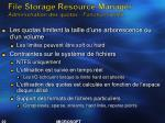 file storage resource manager administration des quotas fonctionnalit s