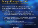 storage manager for san configuration du stockage probl matiques