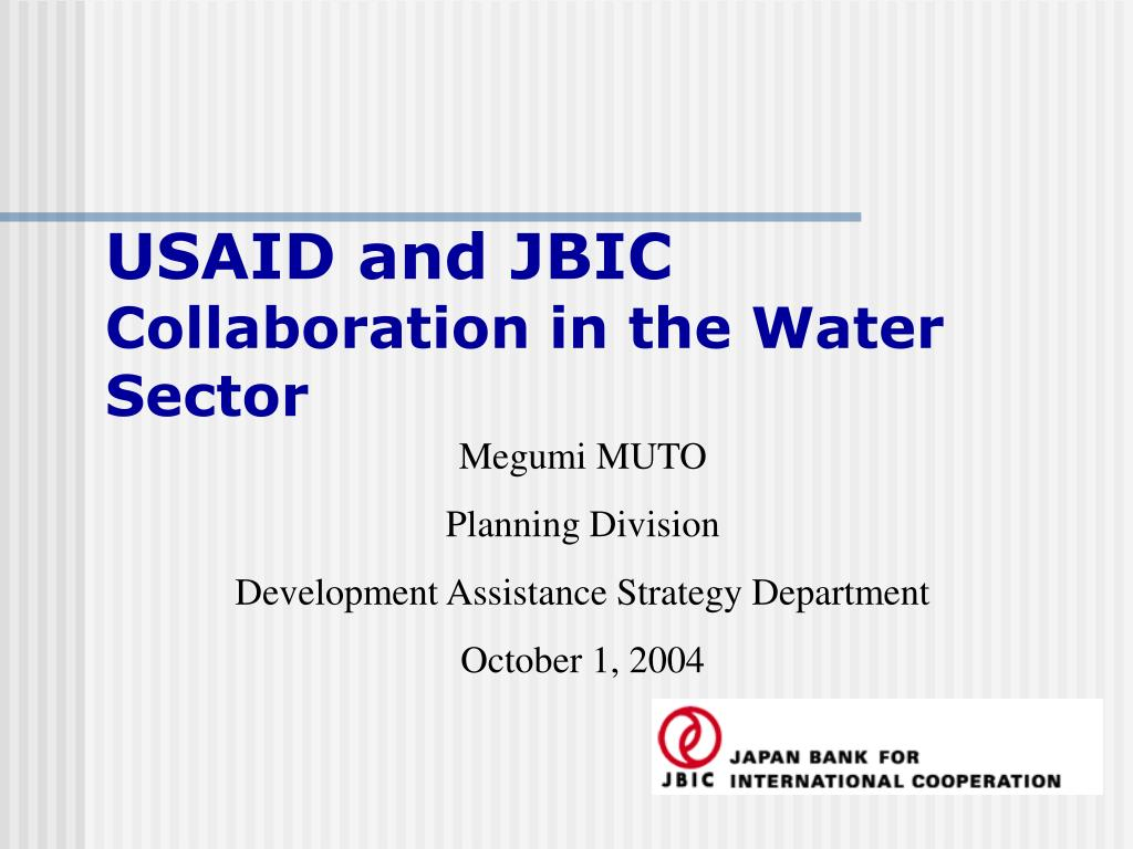 usaid and jbic collaboration in the water sector l.