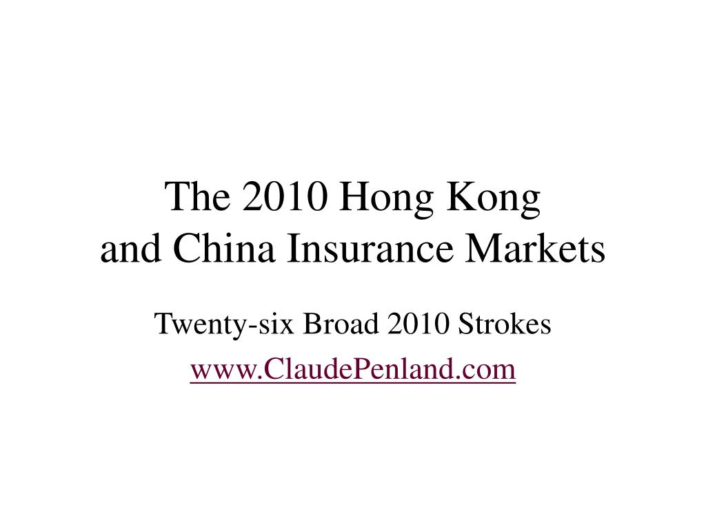 the 2010 hong kong and china insurance markets