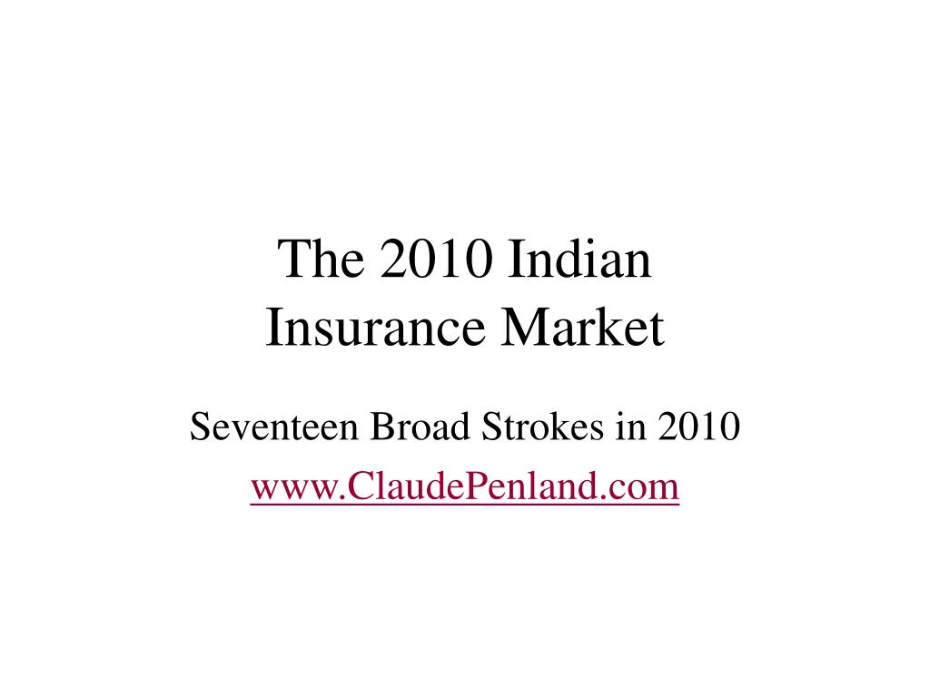 the 2010 indian insurance market l.