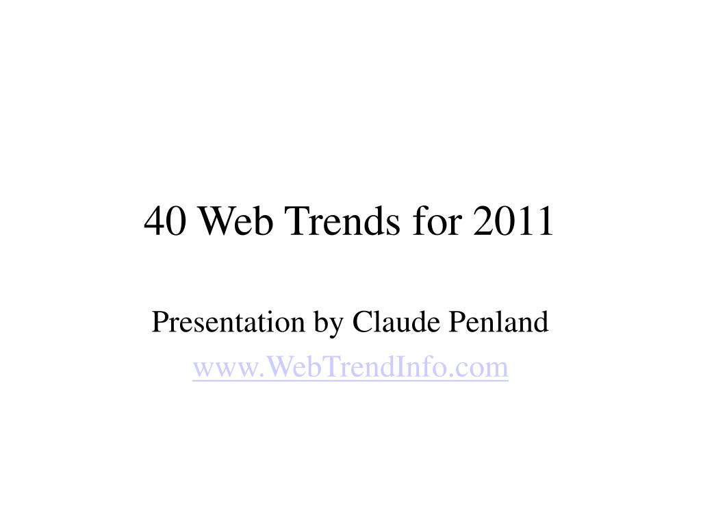 40 web trends for 2011 l.