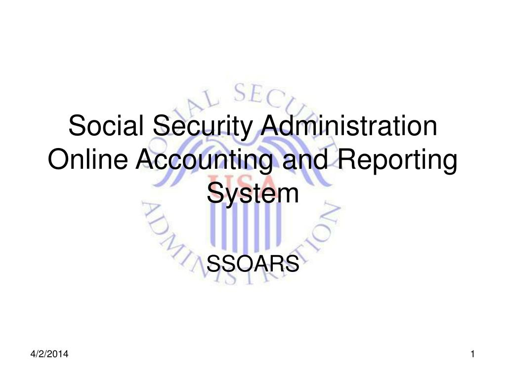 social security administration online accounting and reporting system l.