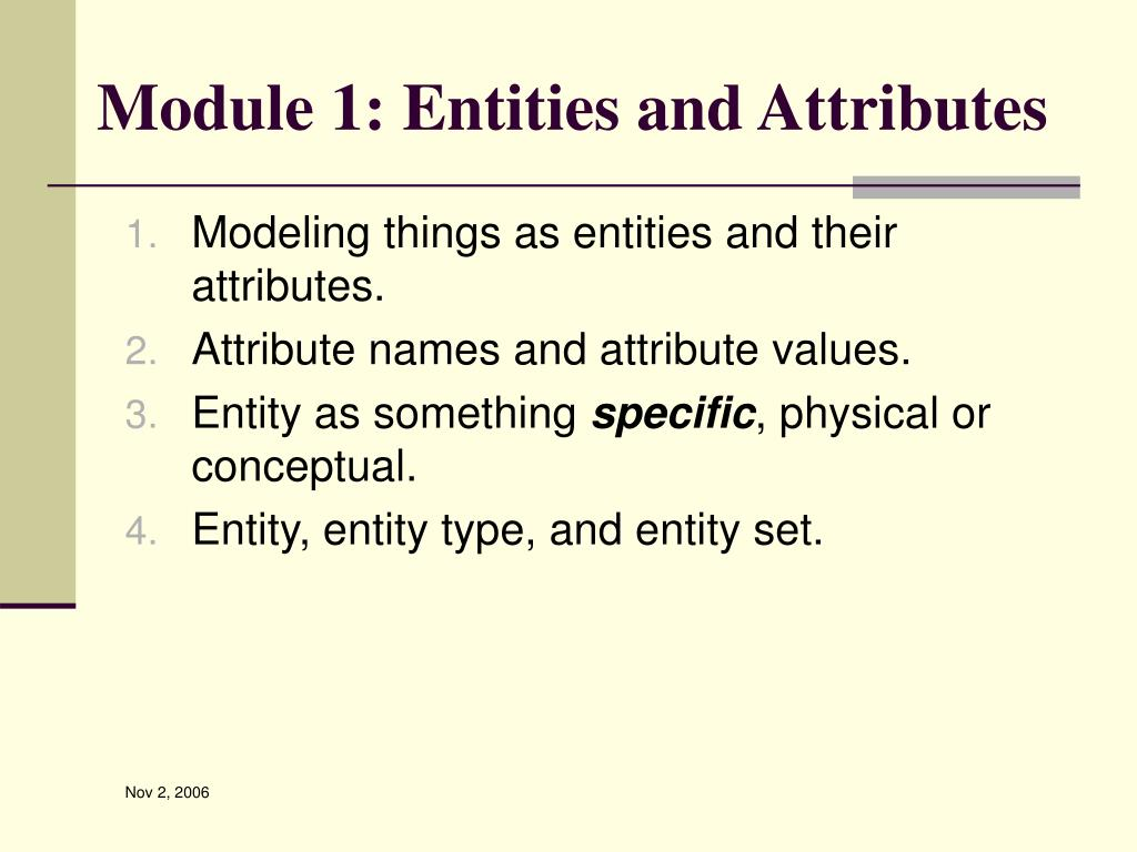 Module 1: Entities and Attributes