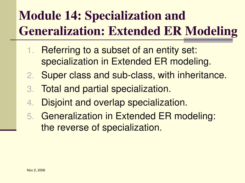 Module 14: Specialization and Generalization: Extended ER Modeling