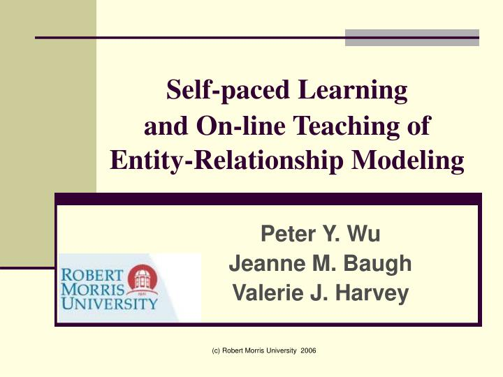 Self paced learning and on line teaching of entity relationship modeling