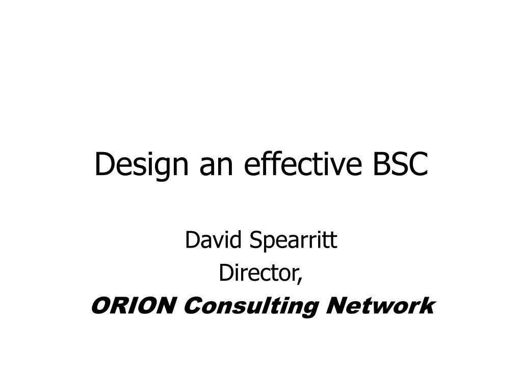 design an effective bsc l.