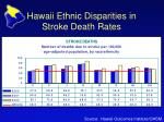 hawaii ethnic disparities in stroke death rates