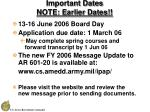 important dates note earlier dates