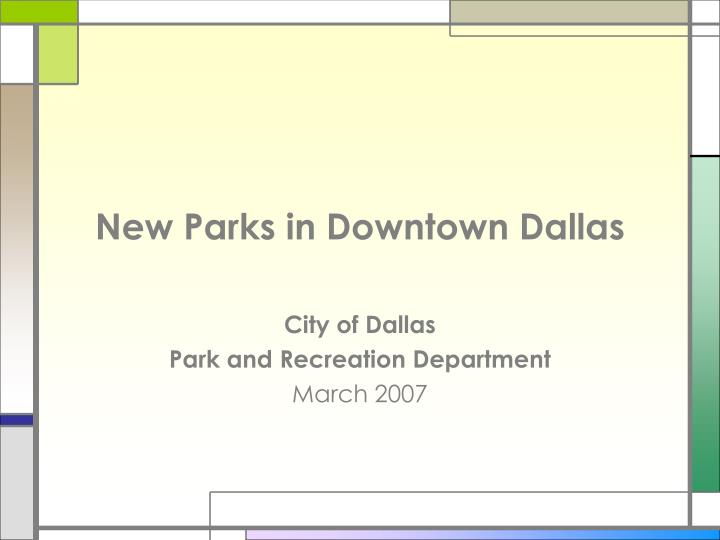new parks in downtown dallas n.
