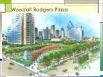 woodall rodgers plaza7