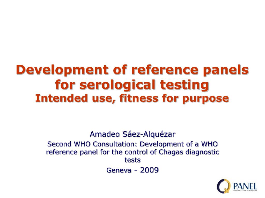 development of reference panels for serological testing intended use fitness for purpose l.