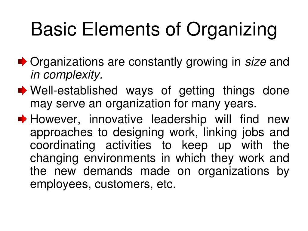 basic elements of organizing l.