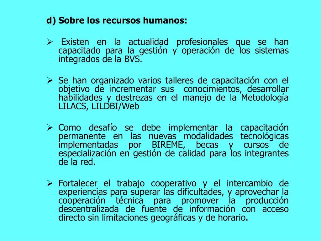 Sobre los recursos humanos: