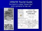 1958 59 tourist guide two bunch is called desert spa and is primarily for day use