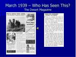 march 1939 who has seen this the desert magazine